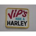 Vintage Harley VIP ' s Ride A Harley Patch